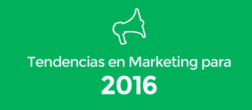 Tendencias de marketing en 2016 shai ads for Tendencias en interiorismo 2016