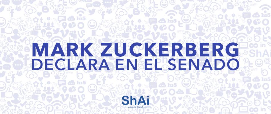 MARK zuckerberg DECLARA EN EL SENADO